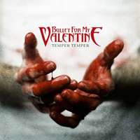 Bullet For My Valentine – ''Temper Temper'' (RCA Records, 2013)